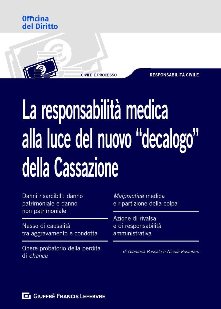 """LA-RESPONSABILITÀ-MEDICA-ALLA-LUCE-DEL-NUOVO-""""DECALOGO""""-DELLA-CASSAZIONE"""